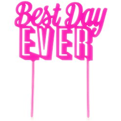 Best Day Ever Roze Taart Topper - 22 cm