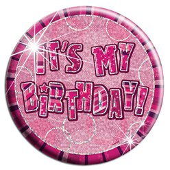 Grote Roze 'Its My Birthday' Button - 15 cm