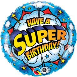 Have a Super Birthday! Ronde Ballon - 46 cm Folie