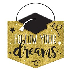 Afstuderen 'Follow Your Dreams' Bord - 14 cm x 15 cm