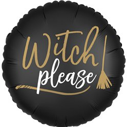 'Witch Please' Dubbelzijdige Ballon - 46 cm Folie